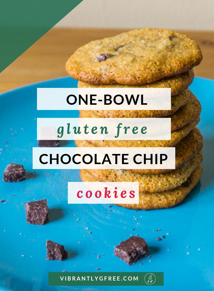 Gluten Free Chocolate Chip Cookie Recipe PIN